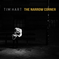 TIM HART THE NARROW CORNER
