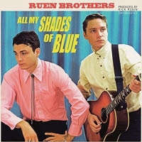Ruen Brothers All My Shades of Blue