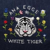 Ana Egge White Tiger